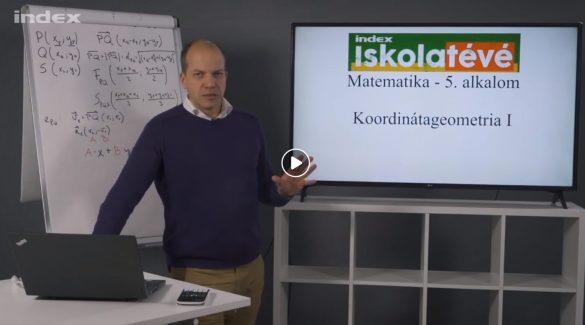 Matematika – Koordinátageometria (szakaszok és egyenesek)