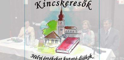 KINCSKERESŐK XVI. – Helyi értékeket kutató diákok konferenciája