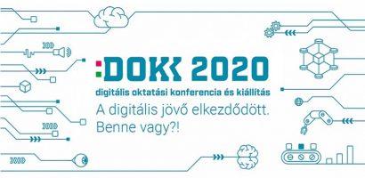 DOKK 2020 – DIGITÁLIS OKTATÁSI KONFERENCIA ÉS KIÁLLÍTÁS