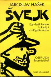 (Prága, 1883. április 30. – Lipnice, 1923. január 3.) cseh humorista és szatirikus író. Legismertebb műve a Švejk, a derék katona, amelyet több mint hatvan