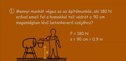 FIZIKA 7. osztály – Egyszerű feladatok munka számítására