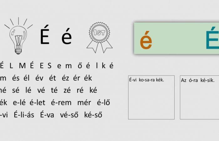 Távtanítás – A nyomtatott betűk: É, é
