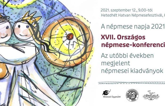 A népmese napja 2021 – XVII. Országos népmese-konferencia